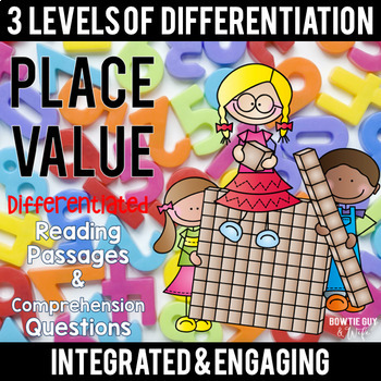 Place Value Differentiated Reading Passages & Questions {L