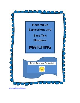 Place Value, Expressions and Base-Ten Numbers Matching Games