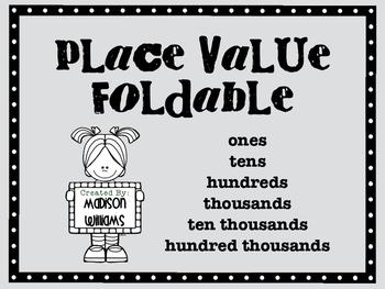 Place Value Foldable; Place Value Activity