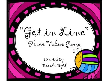 Get in Line:  Place Value Game