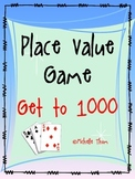 Place Value Game - Get to 1000