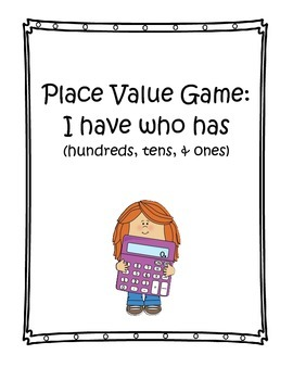 Place Value Game: I have who has