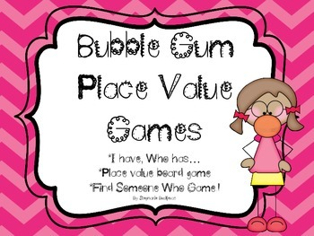 Place Value Games with Bubble Gum (Word, Standard, and Exp