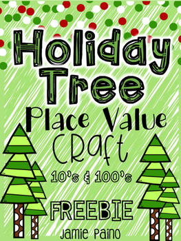 Place Value Holiday Tree (Tens & Hundreds) Craft - FREEBIE