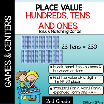 Place Value: Hundreds, Tens and Ones (task cards and games)