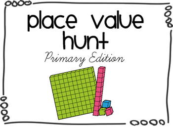 Place Value Hunt- Primary Edition