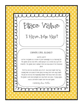 Place Value--I Have...Who Has?