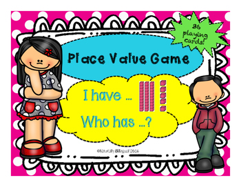 Place Value/ I have, who has game with base ten blocks/ Math