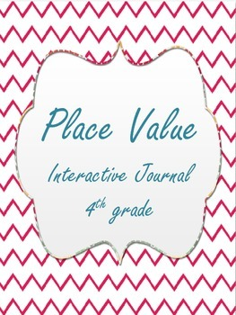 Place Value Interactive Journal