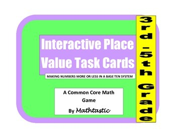 Place Value Interactive/Hands-On Task Cards (Making Number