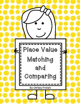 Place Value Matching and Comparing