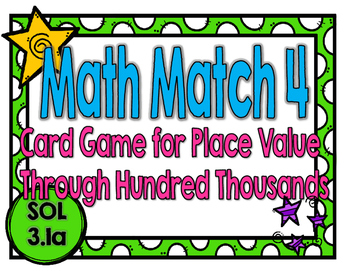 Place Value Math Match 4-A Game for Place Value Through Hu