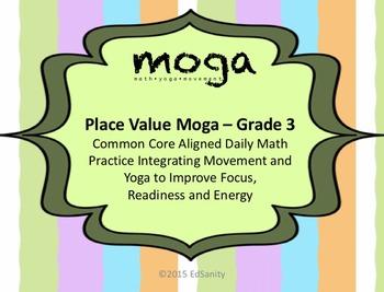 Place Value MOGA: Gr. 3 (Math/Yoga to practice place value)