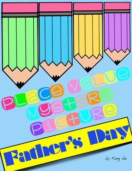 Place Value Mystery Picture - Father's Day (Simplified Chinese)