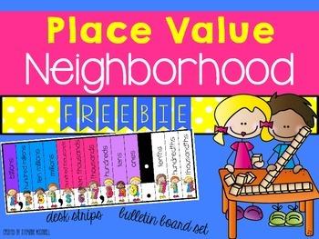 Place Value Neighborhood-FREEBIE