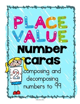 Place Value Number Cards {composing and decomposing number