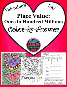 Valentine's Day Place Value Ones to Hundred Millions Color