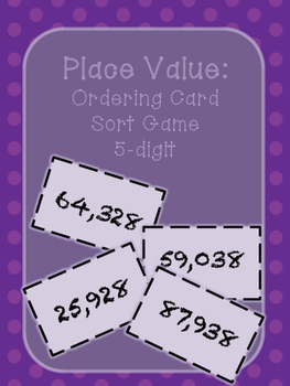 Place Value- Ordering Card Sort Game- 5 Digit
