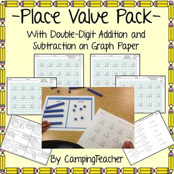 Place Value Pack with Double-Digit Addition and Subtractio