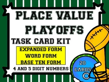 Place Value Playoffs! Task Card Kit-Number Forms-4 and 5 Digits
