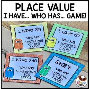 Place Value Popsicles I Have Who Has Game