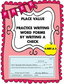 Place Value Practice Writing Word Forms by Writing a Check
