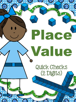 Place Value Quick Checks - First Grade