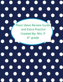 Place Value Review Notes and Practice