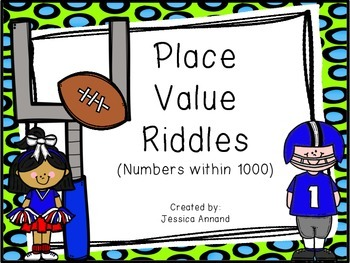 Place Value Riddles - Numbers within 1000 Task Cards and W