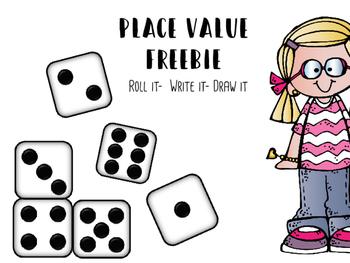 Place Value Roll it- Write it- Draw it Freebie
