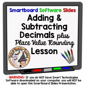 Place Value, Rounding, Add and Subtract Decimals Smartboar