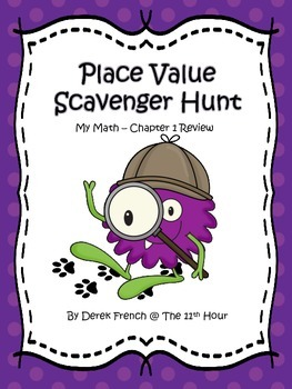 Place Value Scavenger Hunt - My Math Chapter 1 Review