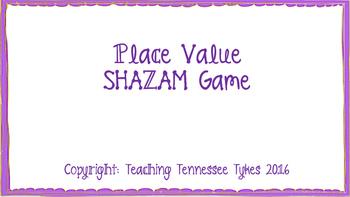 Place Value Shazam Game