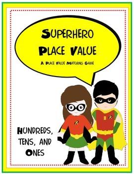 Place Value Superheros to the Hundreds Place