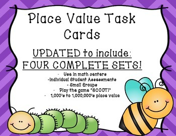 Place Value Task Cards - UPDATED to include FOUR Sets!