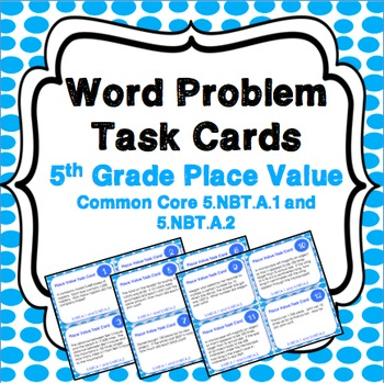 5th Grade Place Value Activity: Place Value Task Cards (5.