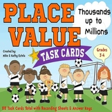 Place Value Task Cards {Thousands up to Millions}