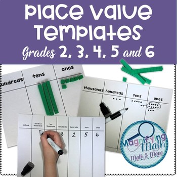 Grade 3, 4  and 5 Place Value Templates for Instruction an