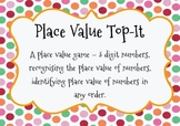 Place Value Top-It - Hundreds, Tens and Ones