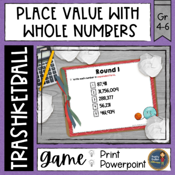 Whole Numbers Place Value Trashketball Math Game