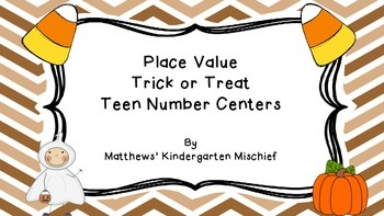 Place Value Trick or Treat Number Centers for Teen Numbers