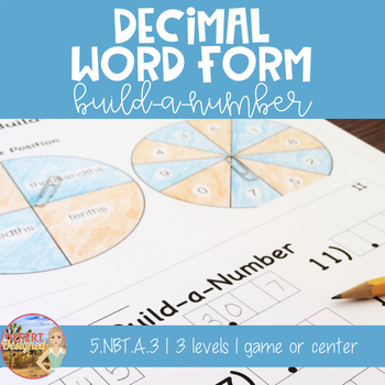 Decimal Word Form Build-a-Number 5th Grade CCSS