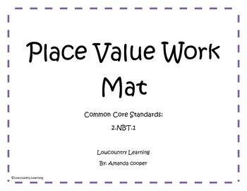 Place Value Work Mat - 2.NBT.1
