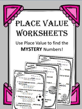 Place Value Worksheets. MYSTERY NUMBER. Math Centers