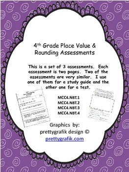 Place Value and Rounding Assessments-MCC4.NBT.1 MCC4.NBT.2