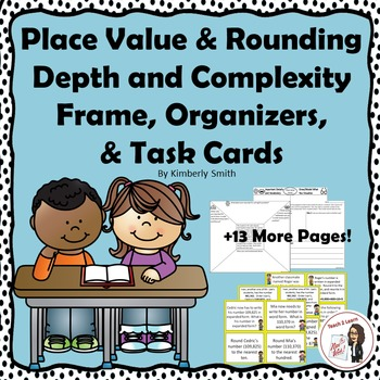 Place Value and Rounding Depth and Complexity Frame, Organ