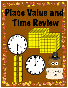 Place Value and Telling Time(Analog) Review-Thanksgiving a