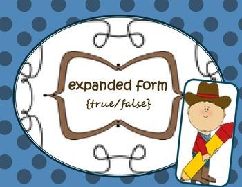 Place Value {expanded form: true/false}...Common Core