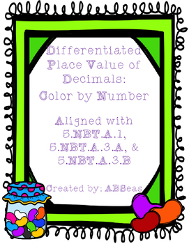 Place Value of Decimals Differentiated Color... by ABSeas ...