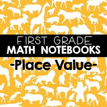 Math Journals: First Grade Place Value